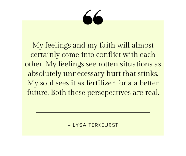 """My feelings and my faith will almost certainly come into conflict with each other"" quote"
